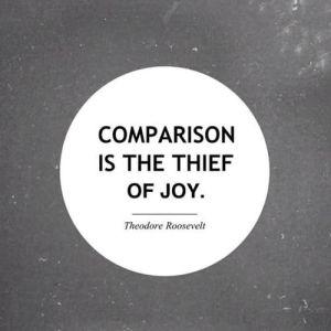 """""""A comparação é ladra da alegria"""""""
