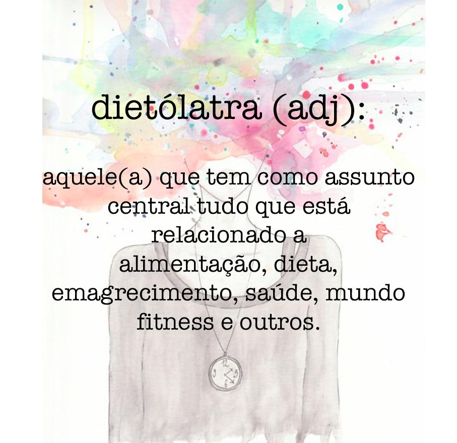dietólatra